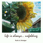 Life is always...unfolding